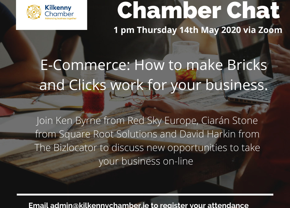 Chamber Chat: E-commerce – how to make Bricks and Clicks work for your business.