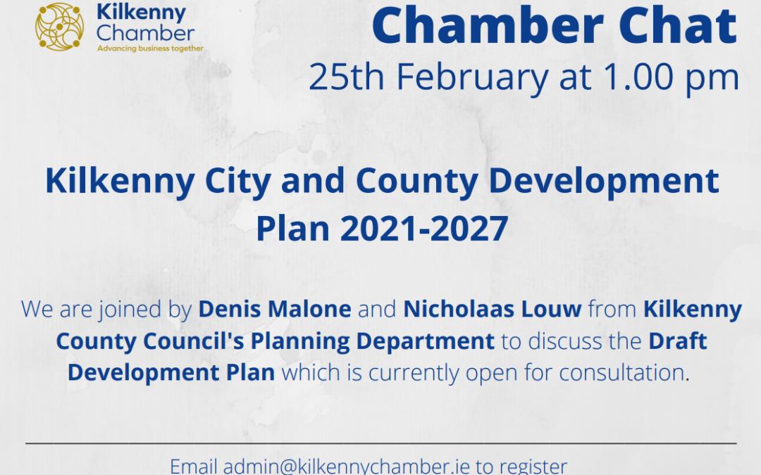 Chamber Chat – Draft Kilkenny City & County Development Plan