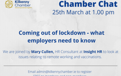 Chamber Chat: Coming out of Lockdown – What Employers need to know