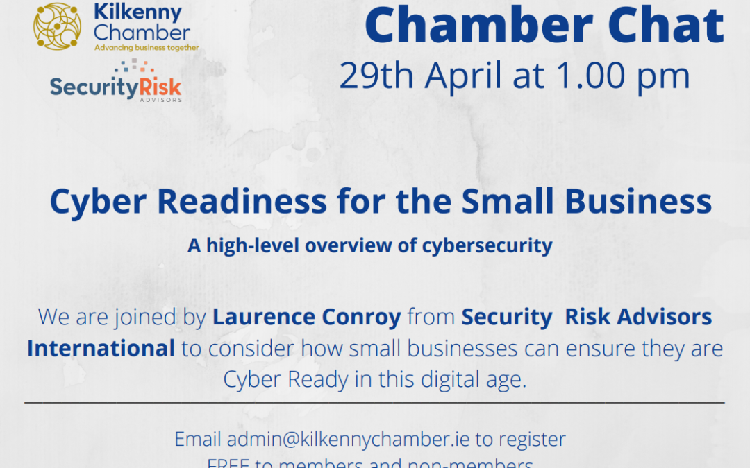 Kilkenny Chamber Chat – Cyber Crime and how to reduce the risk